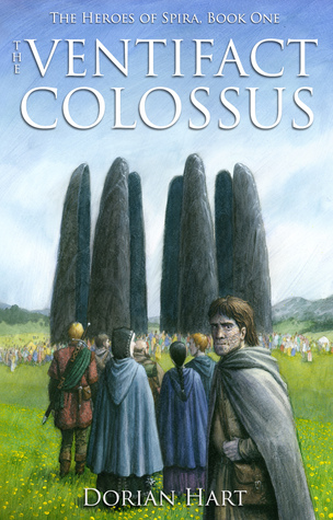 The Ventifact Colossus (The Heroes of Spira #1)