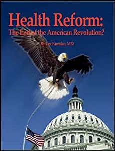 Health Reform: The End of the American Revolution?