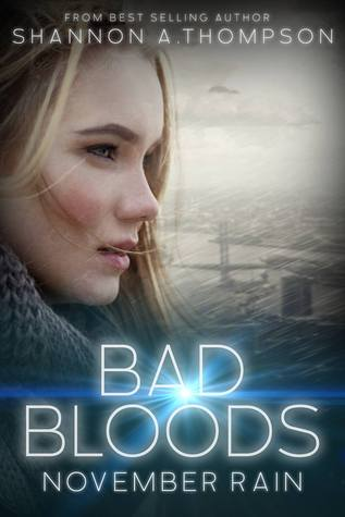 November Rain (Bad Bloods, #1) by Shannon A  Thompson