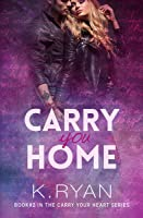 Carry You Home (Carry Your Heart, #2)