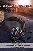 Eclipse Phase: After the Fall: The Anthology of Transhuman Survival & Horror