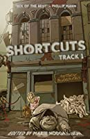 SHORTCUTS: Track 1 (Science fiction and fantasy stories from Aotearoa New Zealand)