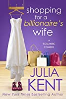 Shopping for a Billionaire's Wife (Shopping for a Billionaire #8)