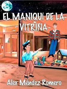 El Maniquí de la Vitrina, una historia triste.