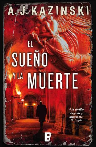 El sueño y la muerte by A.J. Kazinski