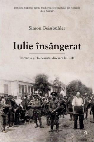 Iulie însângerat: România și Holocaustul din vara lui 1941