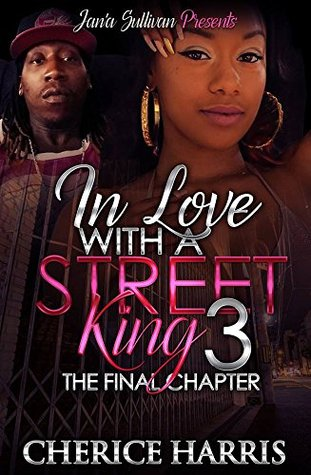 In Love with a Street King 3