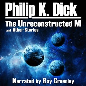 The Unreconstructed M and Other Stories