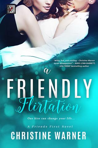 A Friendly Flirtation (Friends First, #3)