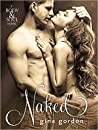 Naked by Gina Gordon