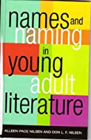 Names and Naming in Young Adult Literature (Studies in Young Adult Literature)