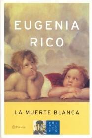 La muerte blanca by Eugenia Rico