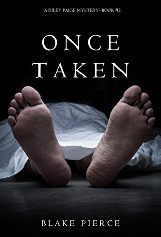 Once Taken (Riley Paige #2)
