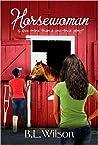 Horsewoman by B.L.  Wilson