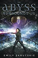 The Abyss Surrounds Us (The Abyss Surrounds Us, #1)