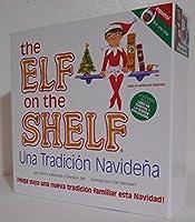 The Elf on the Shelf Una Tradicion Navidena (Soy Una Nina) - Espanol