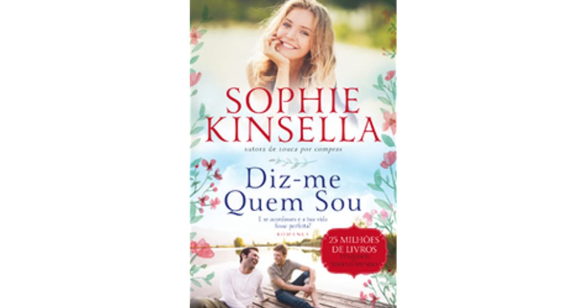 Sophie Kinsella Quote You Can Want And Want And Want But: Diz-me Quem Sou By Sophie Kinsella