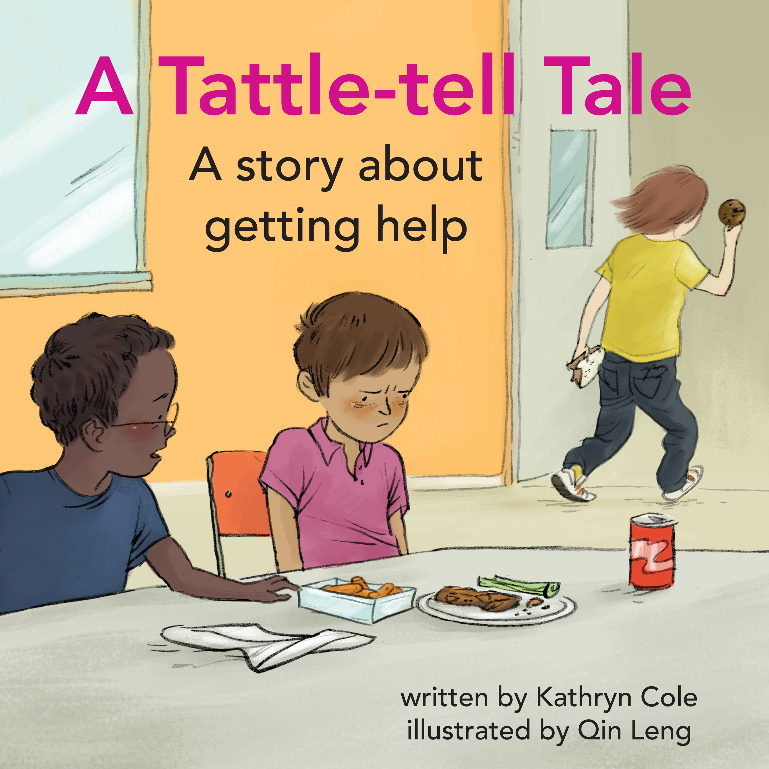 A Tattle-tell Tale: A Story about Getting Help by Kathryn Cole