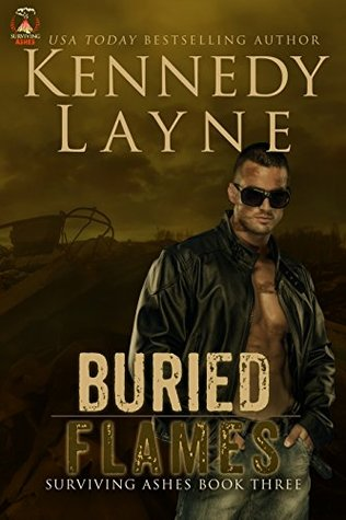 Buried Flames by Kennedy Layne