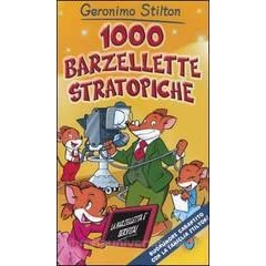 1000 Barzellette Stratopiche By Geronimo Stilton