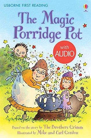 The Magic Porridge Pot: For tablet devices (Usborne First Reading: Level Three)