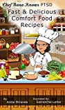 Easy & Delicious Comfort Food Recipes (Nana Knows PTSD Book 1)