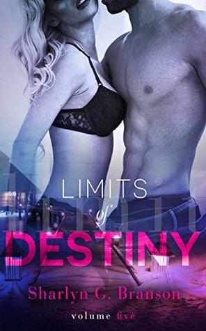 Limits of Destiny (Limits of Destiny, #5)