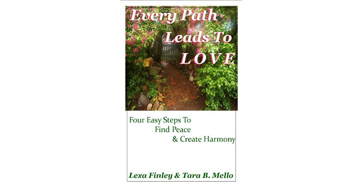 Every Path Leads To Love