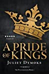A Pride of Kings – a captivating tale of love, chivalry and betrayal in Plantagenet England (The Plantagenets Book 1)