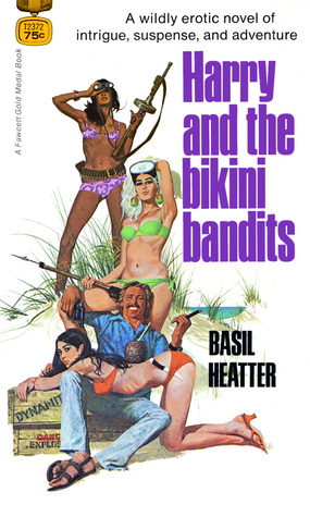 Harry and the Bikini Bandits by Basil Heatter