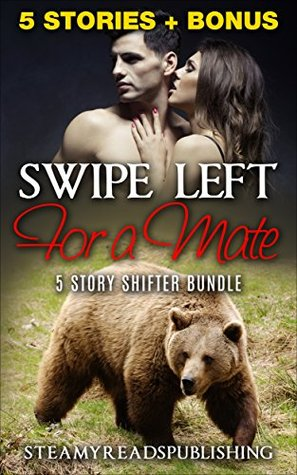 Romance: Swipe Left For A Mate, 6 Story Shifter Romance Bundle (Collections, Single Authors, Fantasy, Contemporary)