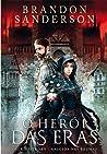 O Herói das Eras 1 (Mistborn #3, 1 of 2)