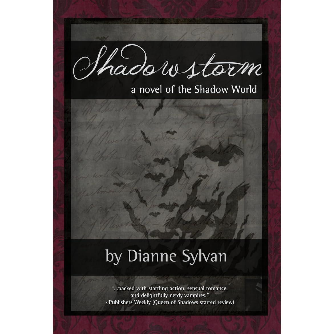 Shadowstorm (Shadow World, #6) by Dianne Sylvan