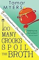 Too Many Crooks Spoil the Broth (Pennsylvania Dutch Mystery #1)