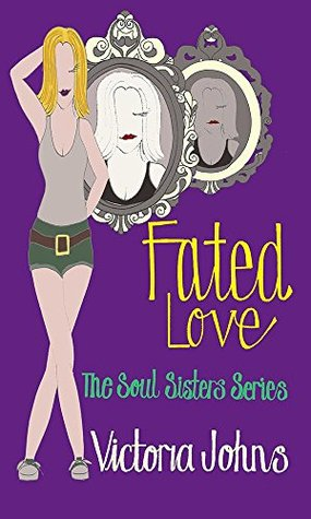 Fated Love (Soul Sisters, #3)