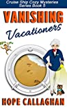 Vanishing Vacationers by Hope Callaghan