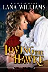 Loving the Hawke (The Seven Curses of London, #1)