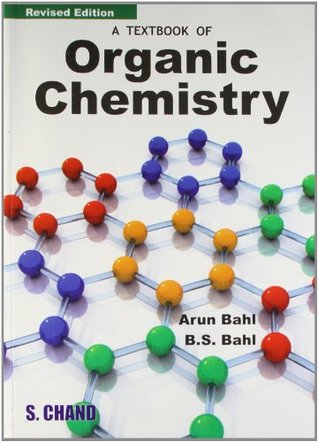 A Textbook Of Organic Chemistry By Arun Bahl