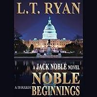 Noble Beginnings (Jack Noble #1)