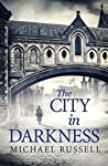 The City in Darkness (Stefan Gillespie, #3)