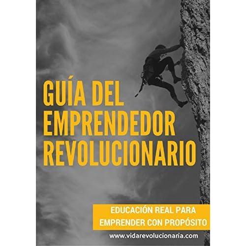 Guía del emprendedor revolucionario