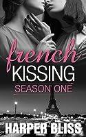 French Kissing: Season One