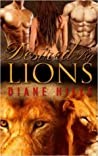 Desired by Lions (My Sweet Lions #1)