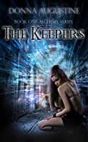 The Keepers (Alchemy, #1)