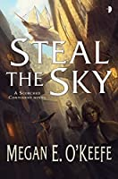 Steal the Sky (Scorched Continent, #1)