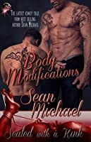Body Modifications (Sealed with a Kink, #9)