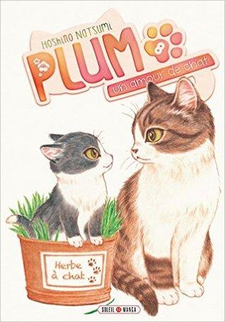 Plum - un amour de chat vol. 8 (Plum, un amour de chat, #8)