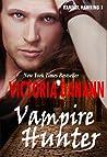 Vampire Hunter by Victoria Danann