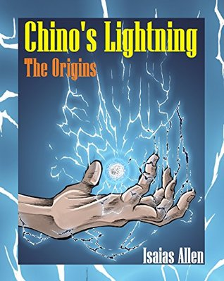 Chino's Lightning: The Origins
