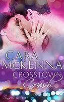 Crosstown Crush (Sins in the City, #1)